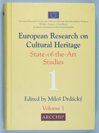 European Research on Cultural Heritage. State-of-the-Art Studies. Milos Drdacky, editor0.