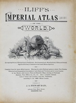 Iliff's Imperial Atlas of the World. John W. Iliff