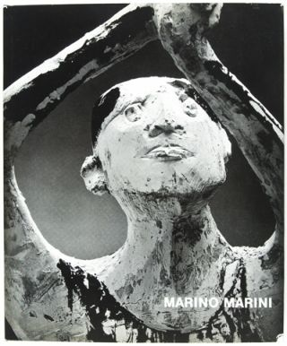 The Sculpture of Marino Marini [WITH ORIGINAL SIGNED LITHOGRAPH)