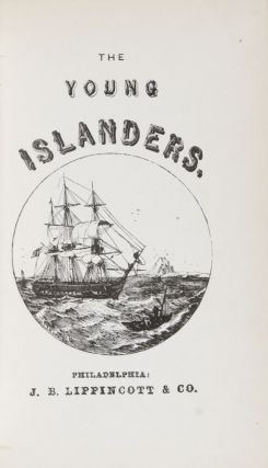 The Young Islanders or, The School-Boy Crusoes: A Tale of the Last Century. Jefferys Taylor