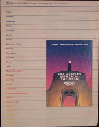 Games of the XXIIIrd Olympiad Los Angeles 1984, July 28-August 12: Olympic Ticket Information and...