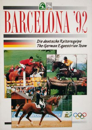 Barcelona '92: Die Deutsche Reiterequipe, The German Equestrian Team. n/a