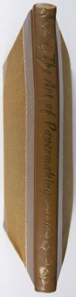 The Art of Papermaking [SIGNED]. Joseph De Lalande, Richard MacIntyre Atkinson, trans