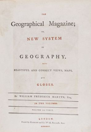 The Geographical Magazine, or New System of Geography. WIth Beautiful and Correct Views, Maps and Globes (complete in 2 vols.)
