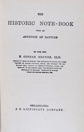The Historic Note-book. E. Cobham Brewer.