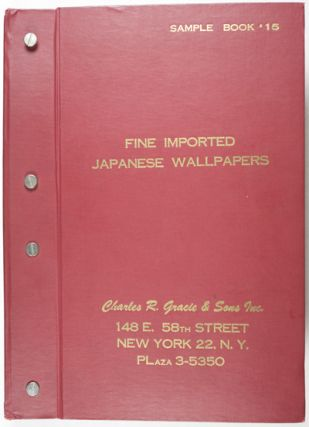 Fine Imported Japanese Wallpapers. Sample book #15. n/a.