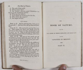 The Book of Nature; or, the True Sense of Things Explained and Made easy to the Capacities of Children (In Two Parts)