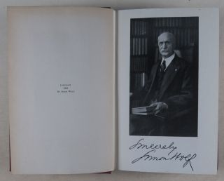 The Presidents I Have Known From 1860 to 1918. [INSCRIBED AND SIGNED]