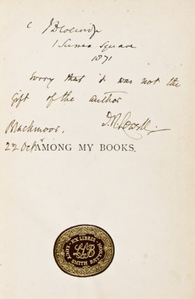 Among My Books. Six Essays. [SIGNED, INSCRIBED BY AUTHOR + ORIGINAL LETTER TO JOHN DUKE COLERIDGE]. James Russell Lowell.