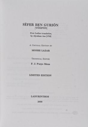 Sefer Ben Gurion (Yosipon). First Ladino Translation by Abraham Asa (1753). A Critical Edition