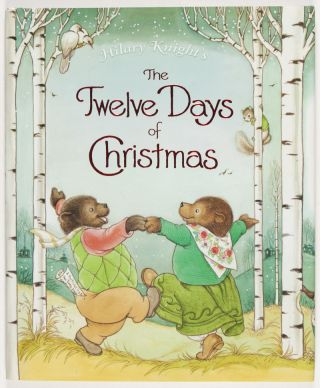 The Twelve Days of Christmas [SIGNED BY THE ILLUSTRATOR]. Hilary Knight.