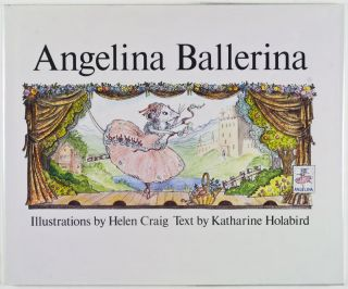 Angelina Ballerina [SIGNED BY AUTHOR]. Katharine Holabird, Helen Craig, Illustrator.