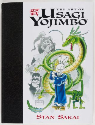 The Art of Usagi Yojimbo. 20th Anniversary Edition. [SIGNED, WITH ORIGINAL DRAWING BY...