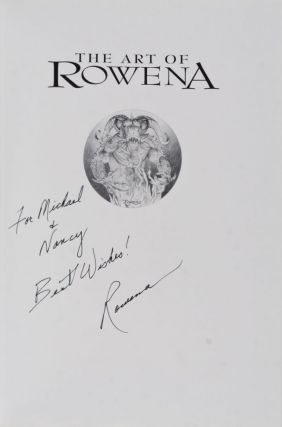 The Art of Rowena [INSCRIBED AND SIGNED BY ROWENA]