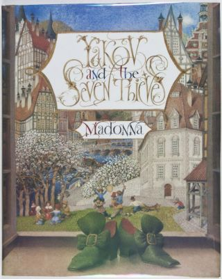 Yakov and the Seven Thieves [SIGNED BY ILLUSTRATOR]. Madonna, Gennady Spirin, Ritchie, illust