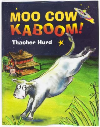 Moo Cow Kaboom! [SIGNED BY HURD]. text, illust