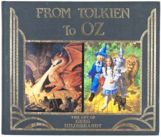 From Tolkien to Oz [SIGNED BY ILLUSTRATOR]. William McGuire, Greg Hildebrandt, illust