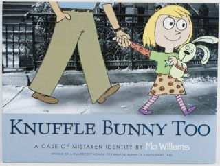 Knuffle Bunny Too: A Case of Mistaken Identity [SIGNED WITH SKETCH BY ILLUSTRATOR]. Mo Willems