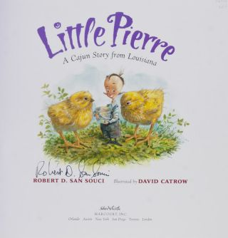 Little Pierre: A Cajun Story from Louisiana [SIGNED BY AUTHOR]
