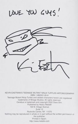 Kevin Eastman's Teenage Mutant Ninja Turtles Artobiography [INSCRIBED, SIGNED, AND WITH ORIGINAL DRAWING BY AUTHOR]