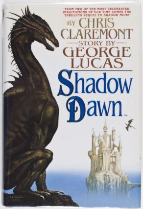 Shadow Dawn [DUST-JACKET SIGNED BY CIRUELO]. Chris Claremont, George Lucas, Ciruelo Cabral,...