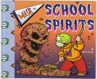 The Mask in School Spirits [INSCRIBED AND SIGNED BY ILLUSTRATOR]. Rick Geary.