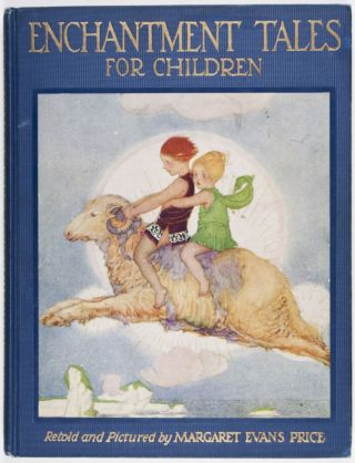 Enchantment Tales for Children. Margaret Evans Price