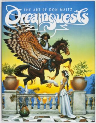 Dreamquests: The Art of Don Maitz [INSCRIBED, SIGNED, WITH AN ORIGINAL DRAWING BY ILLUSTRATOR]