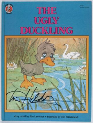The Ugly Duckling [SIGNED BY ILLUSTRATOR]. Jim Lawrence, Tim Hildebrandt, story