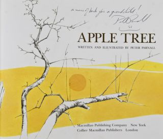 Apple Tree [INSCRIBED AND SIGNED BY AUTHOR]. Peter Parnall, Text and illustrations.