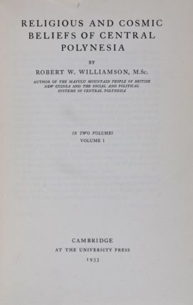 Religious and Cosmic Beliefs of Central Polynesia. Robert W. Williamson
