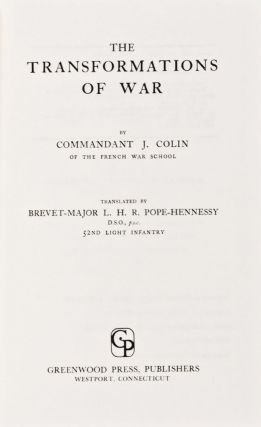 The Transformations of War. J. Colin, Commandant.