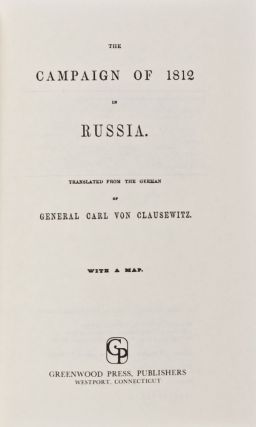 The Campaign of 1812 in Russia. Carl von Clausewitz
