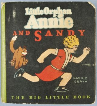 Little Orphan Annie and Sandy. Harold Gray.