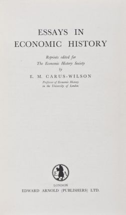 Essays in Economic History. 3-vol. set (Complete). E. M. Carus-Wilson.