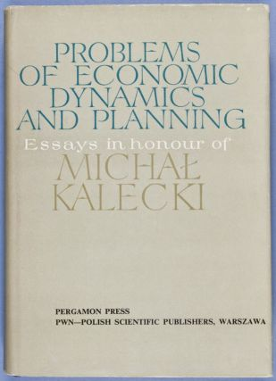 Problems of Economic Economic Dynamics and Planning. Essays in Honour of Michal Kalecki. n/a