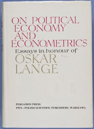 On Political Economy and Econometrics. Essays in Honour of Oskar Lange. n/a