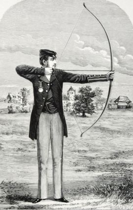 The Badminton Library of Sport and Pastimes: Archery. C. J. Longman, Col. H. Walrond