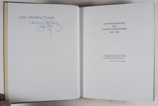 Hawaiian Furniture and Hawaii's Cabinetmakers 1820 - 1940 [INSCRIBED & SIGNED BY AUTHOR]