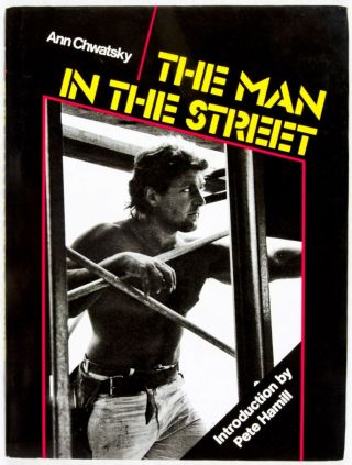 The Man in the Street. Ann Chwatsky, Pete Hamill, Introduction