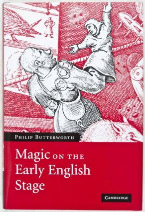 Magic on the Early English Stage (REVIEW COPY). Philip Butterworth.