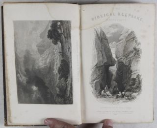 The Biblical Keepsake or, Landscape Illustrations of the Most Remarkable Places Mentioned in the Holy Scriptures,