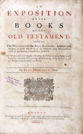 An Exposition on the Books of the Old Testatment: Extracted from the Writings of the Best...