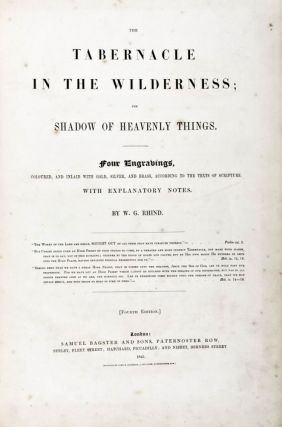 The Tabernacle in the Wilderness; The Shadow of Heavenly Things. W. G. Rhind