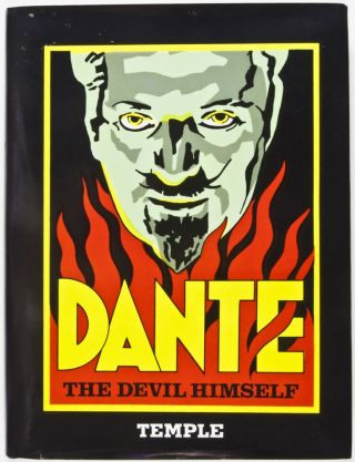 Dante: The Devil Himself. Phil Temple.