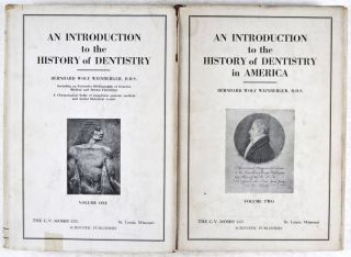 An Introduction to the History of Dentistry with Medical and Dental Chronology & Bibliographic Data