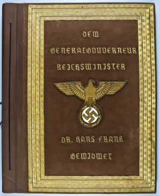 Unique Presentation Copy to Dr. Hans Frank, Generalgouverneur of Poland (with 31 Original Photographs). Werbestelle des Generalgouvernments.