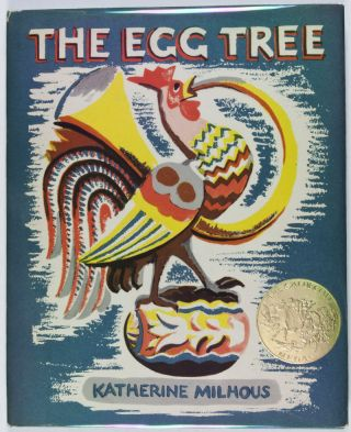 The Egg Tree. Katherine Milhous