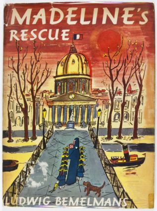 Madeline's Rescue. Ludwig Bemelmans.