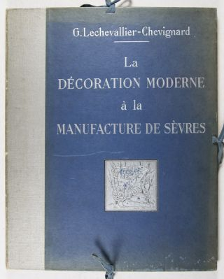 La Décoration Moderne à la Manufacture Nationale de Sèvres